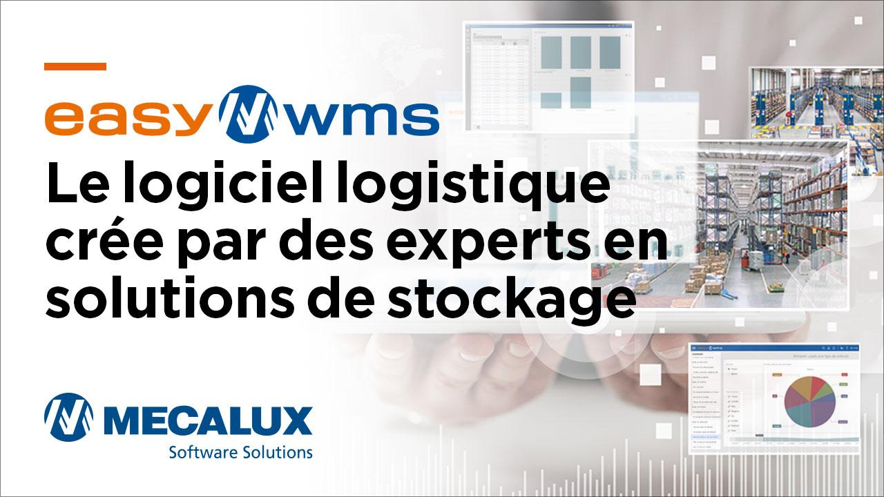 Easy WMS. Le logiciel logistique crée par des experts en solutions de stockage